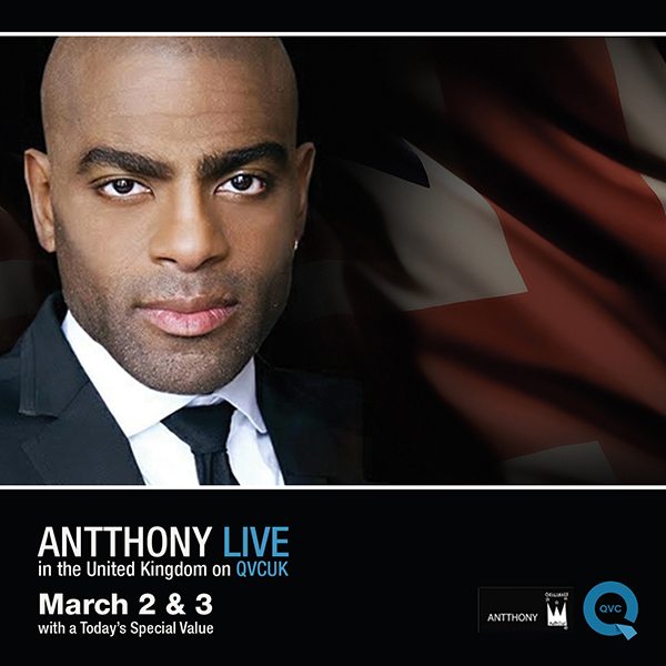 antthony-live-qvcuk-march-2nd-and-3rd